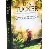 Lisa Tucker - Kruche szczęście