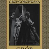 Gaja Grzegorzewska - Grób