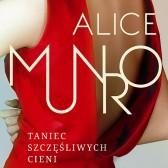 Alice Munro - Taniec szczęśliwych cieni