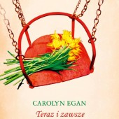Carolyn Egan - Teraz i zawsze
