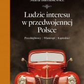 Ludzie interesu w przedwojennej Polsce