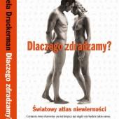 Druckermann - Dlaczego zdradzamy